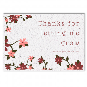Bloom card (4x) - Thanks for letting me grow