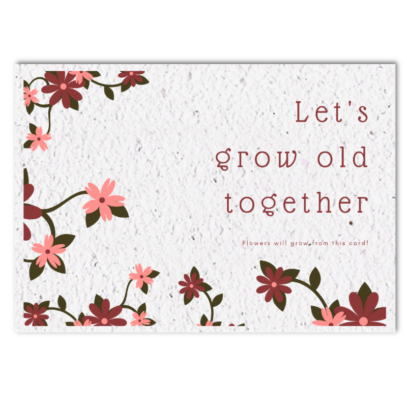Bloom card (4x) - Lets grow old together