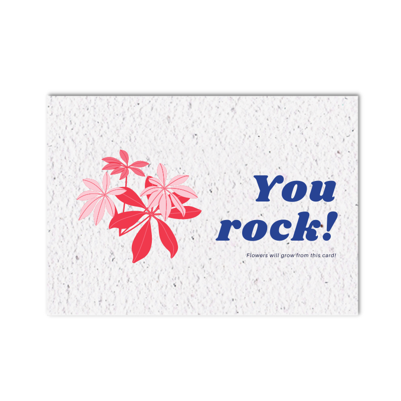 Growing card (4x) - You rock